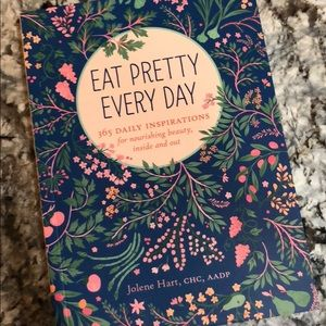 Eat Pretty Every Day 365 daily inspirations